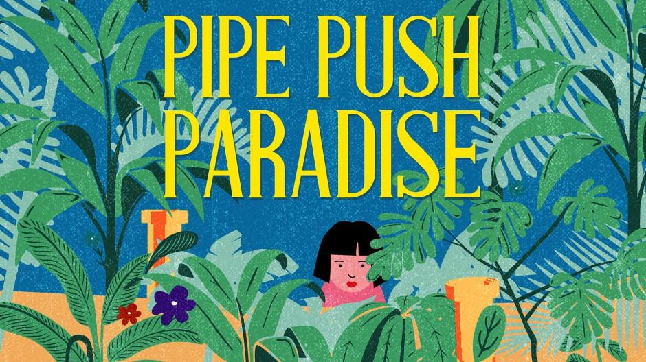 Pipe Push Paradise Hero Art