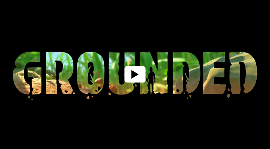 Video For X019: Xbox Game Studios y Obsidian Entertainment anuncian Grounded, disponible en 2020